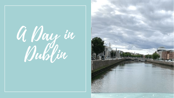 A Day in Dublin