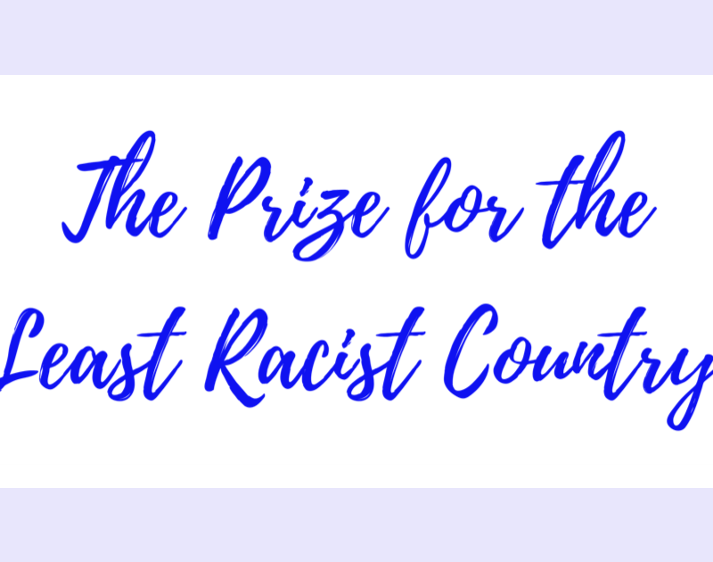The Prize for the Least Racist Country