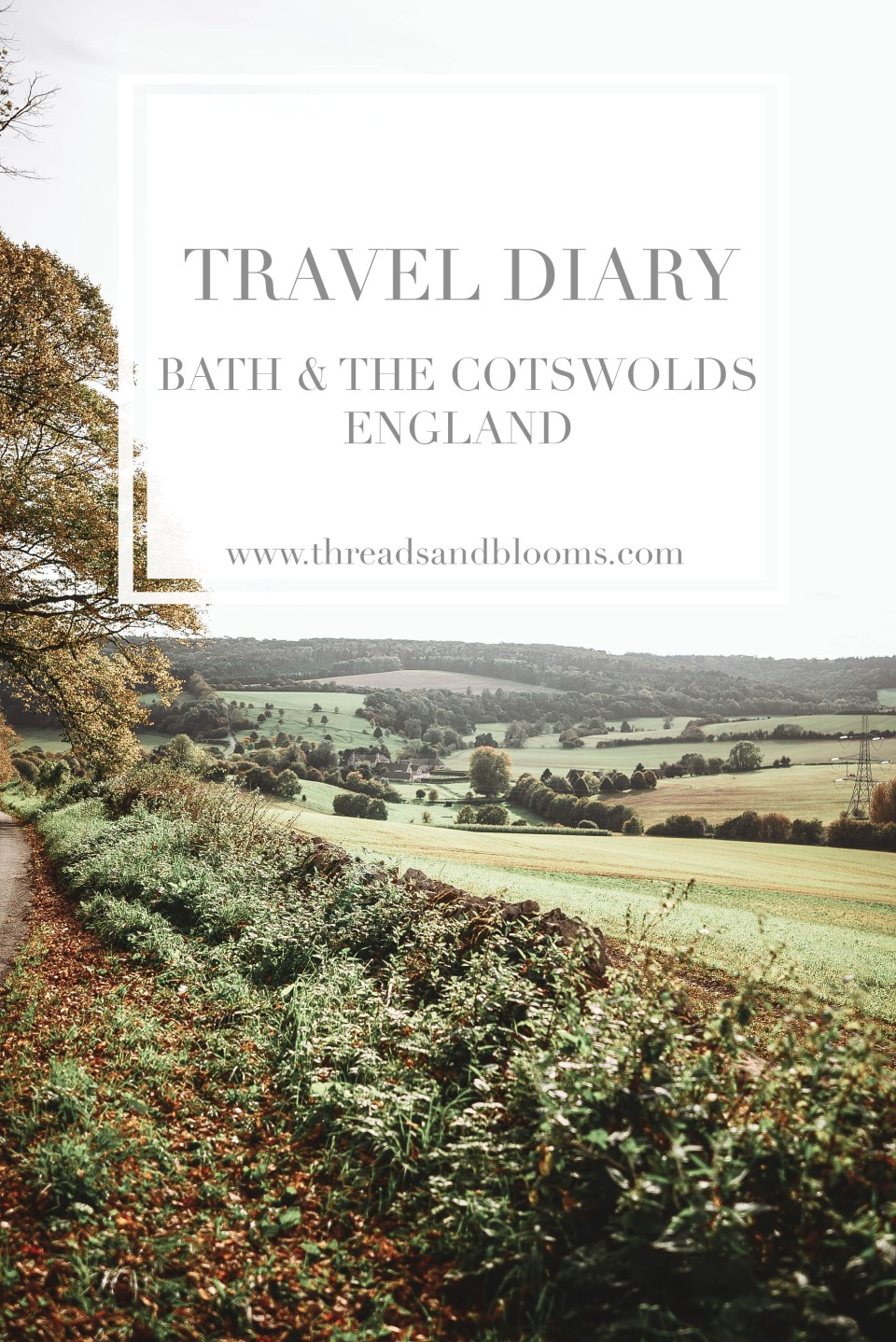 The Cotswolds Travel Diary