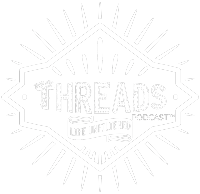 Threads Podcast™