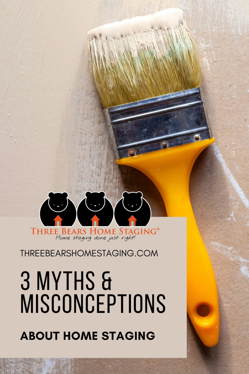 3 Myths & Misconceptions about Home Staging