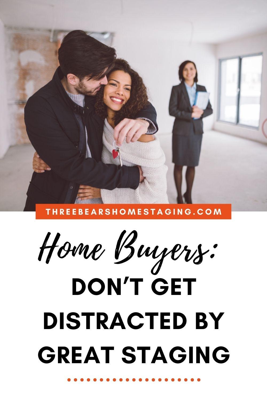 home buyer distractions