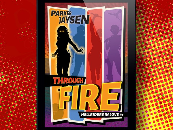 New Release: Through Fire
