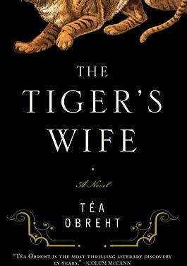 The Tiger's Wife by Tea Obreht – Part 1