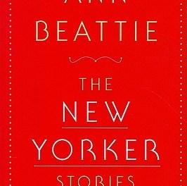 The New Yorker Stories – Ann Beattie