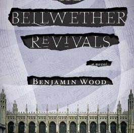 The Bellwether Revivals by Benjamin Wood, the conclusion