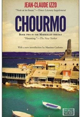 Chourmo by Jean-Claude Izzo