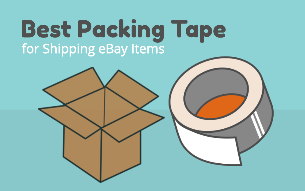 Best Packing Tape for Shipping eBay Items