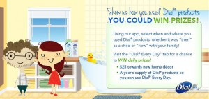 """Dial """"Dial Every Day"""" Sweepstakes"""