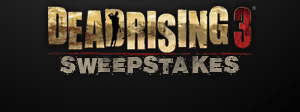 Dead Rising 3 SWEEPSTAKES