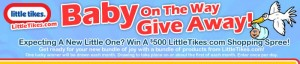 Little Tikes February Baby On The Way Sweepstakes