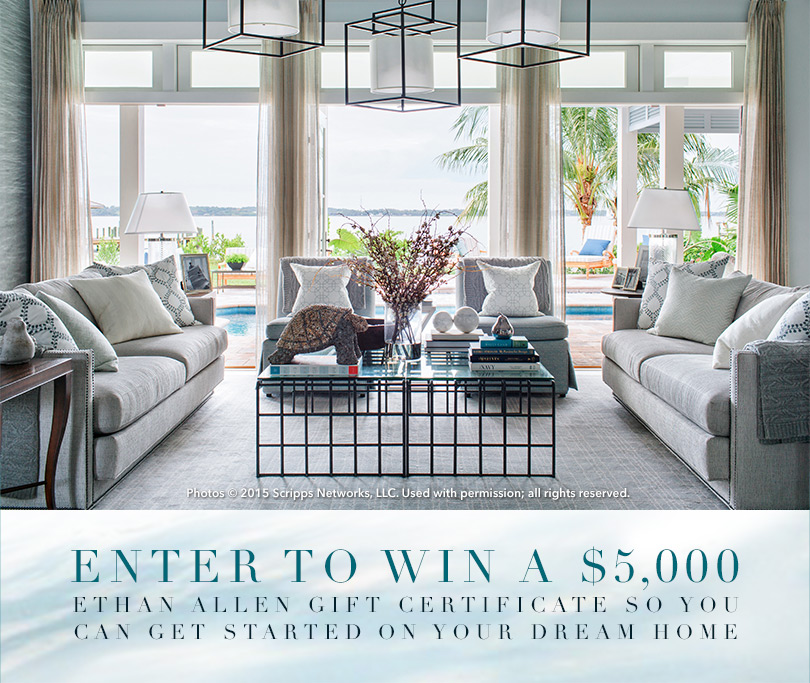 Ethan Allen - $5,000 Shopping Spree Sweepstakes