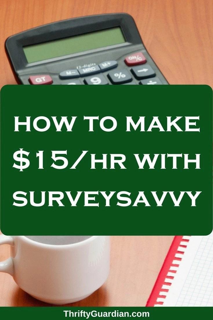 Make $15+/hr with SurveySavvy!
