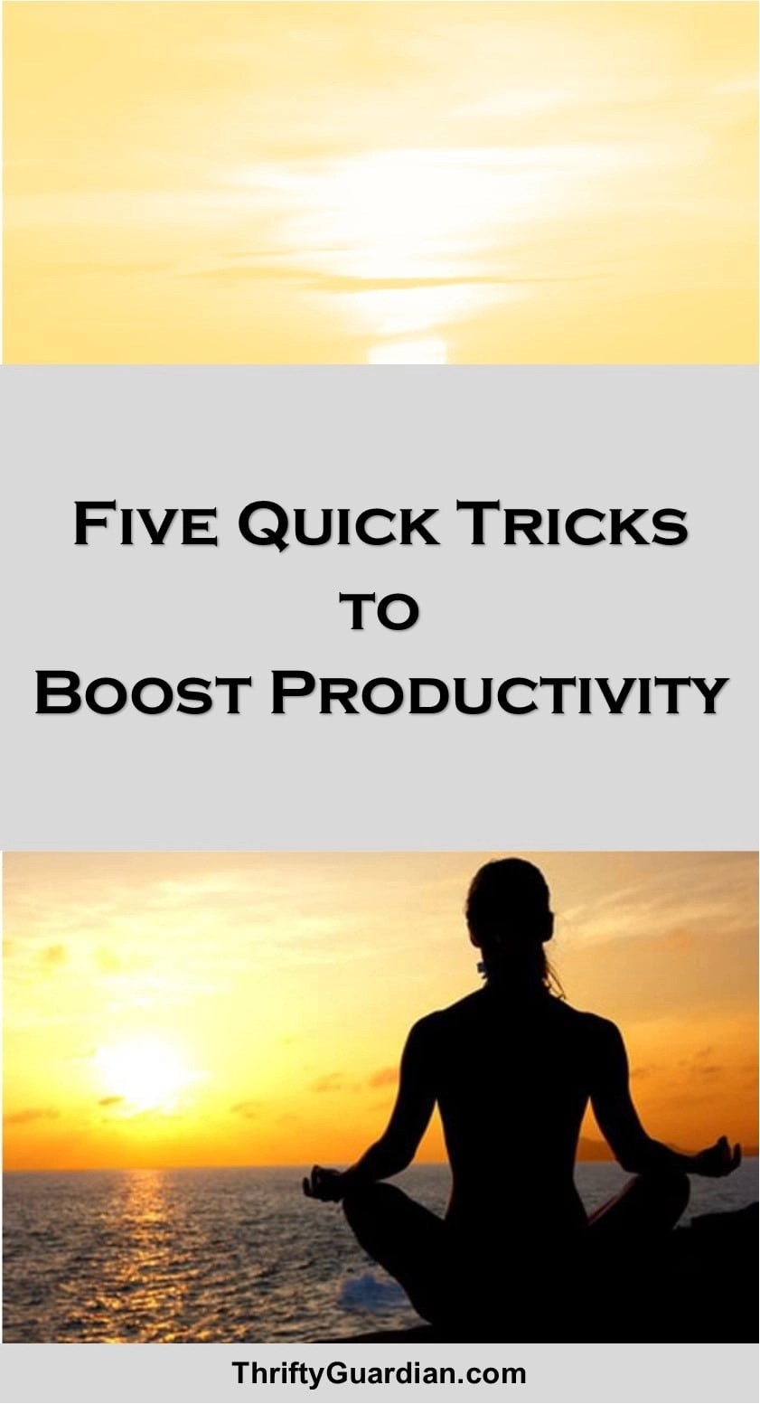 5 Minute Tricks to Boost Your Productivity