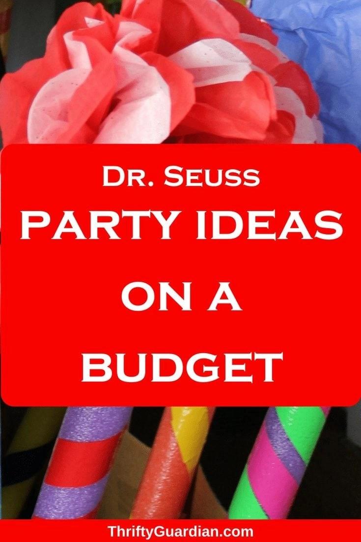 Throw a Frugal Dr. Seuss Party