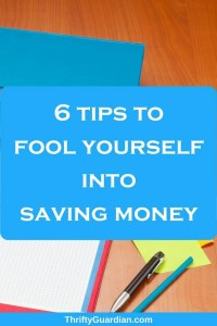 (April) Fool Yourself Into Saving Money