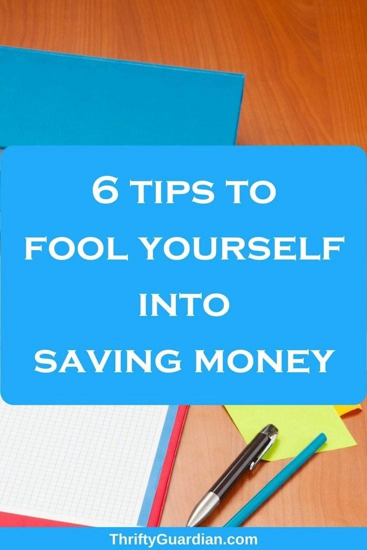(April) Fool Yourself Into Saving Money
