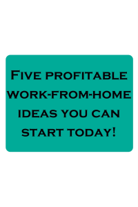 Five Ways to Start Working From Home Today