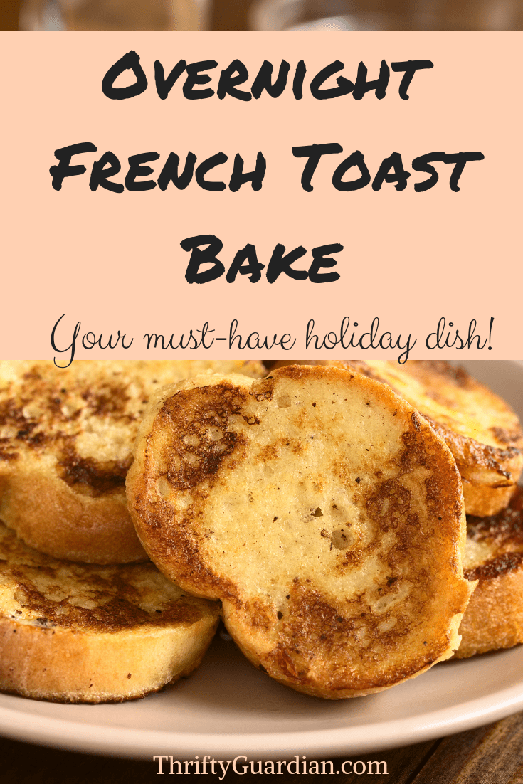 french toast bake recipe easy holiday breakfast
