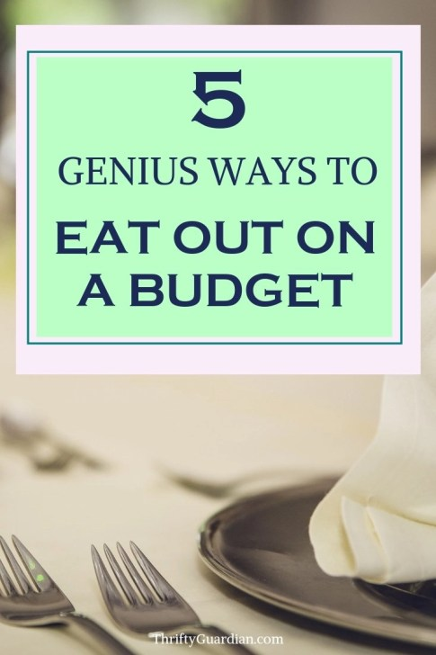 How to eat out on a budget and save money when visiting your favorite restaurant