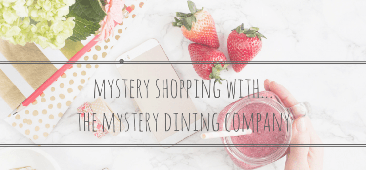 Mystery Shopping with…The Mystery Dining Company