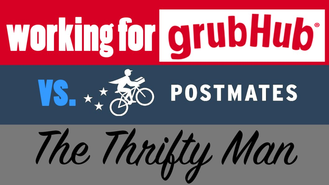 Working for GrubHub vs Postmates
