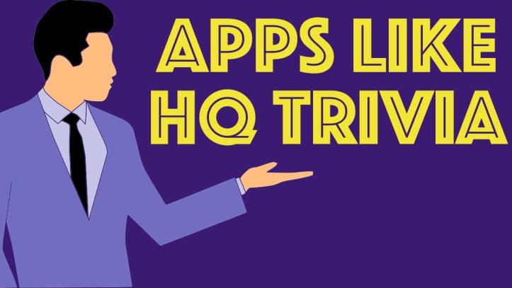 Apprs Like HQ Trivia