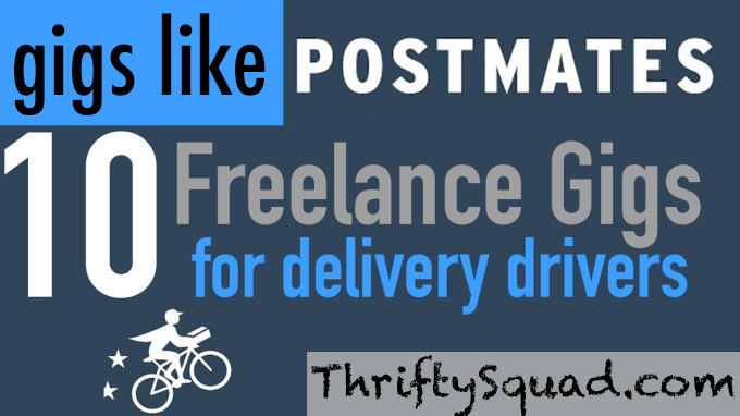 Side Gigs Like Postmates: 10 Freelance Gigs for Delivery