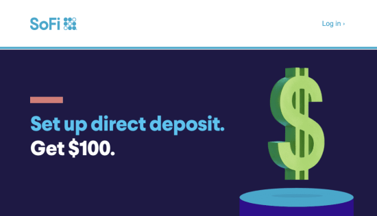 $100 SoFi Money Direct Deposit Bonus