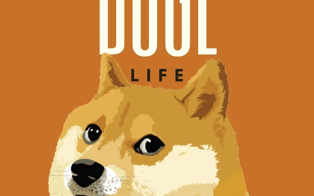 THE DOGE LIFE