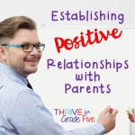 Establishing Positive Relationships with Parents