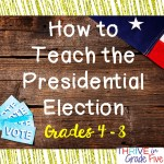How to Teach the Presidential Election