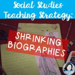 Social Studies Teaching Strategy: Shrinking Biographies Contest