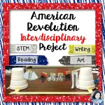 Engaging American Revolution Interdisciplinary Project: STEM, Reading, Writing, and Art