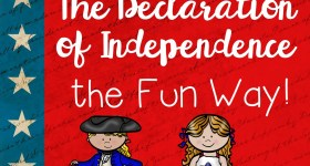 Teach the Declaration of Independence the Fun Way!
