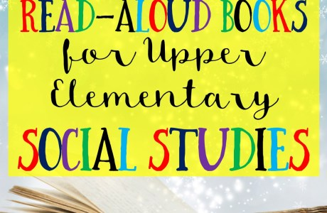 My Favorite Read-Aloud Books for Upper Elementary Social Studies