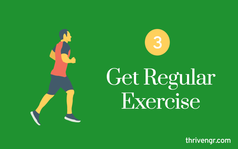 Get Regular Exercise