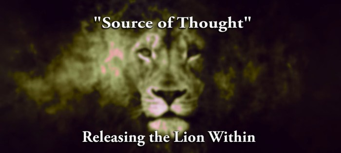 Releasing Lion Within   Source of Thought