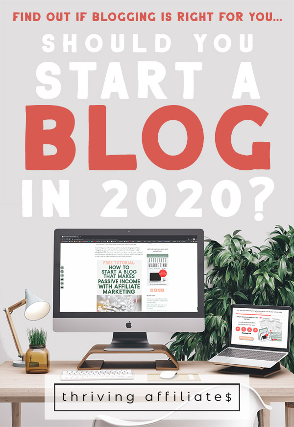 Should you start a blog in 2020? Well... Picture this: you wake up in the morning, without an alarm clock, feeling refreshed and excited to start your day. You're living your life exactly where and how you want to. You work on projects that energize you. You are fulfilled and HAPPY. ... If that sounds like what you want your life to look like, check out this article! #thrivingaffiliates