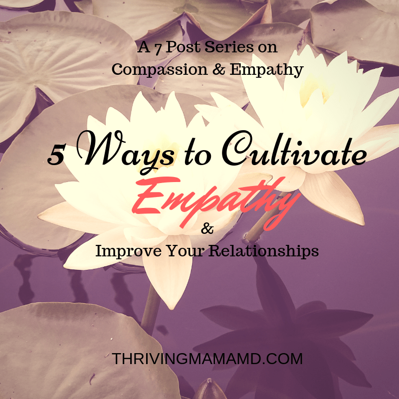 5 Ways to Cultivate Empathy