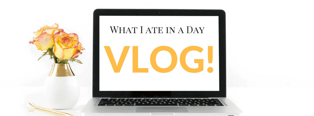 What I Ate in a Day Vlog