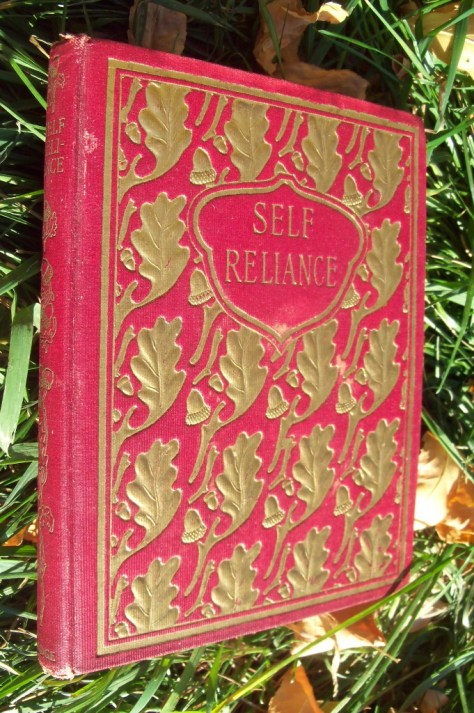 A Beautifully Bound Volume of Self Reliance By Ralph Waldo Emerson. From The Collection of Michael Patrick McCarty