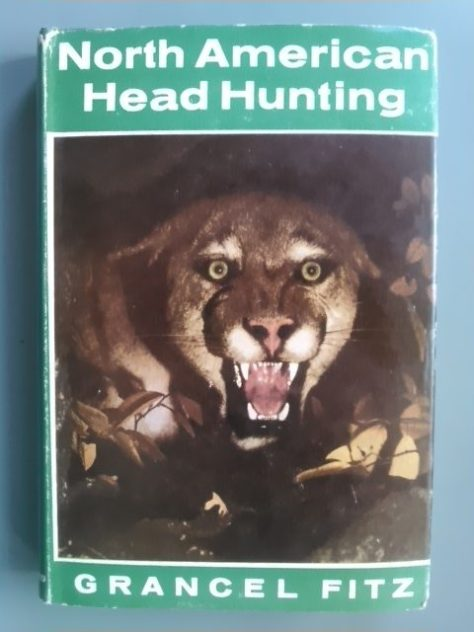 The Dustjacket From a First Edition Copy of North American Head Hunting by Grancel Fitz