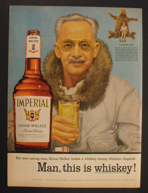 A Vintage Hiram Walker Whiskey Ad Featuring Big Game Hunter Grancel Fitz; Boone & Crockett Club Member and Author of North american Head Hunting