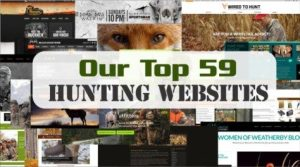A List Of The Top And Best Hunting, Sporting, And Outdoor Related Websites, Blogs, And Bloggers On the Internet