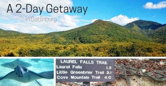 2-day-getaway