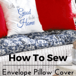 Sew An 18 Inch Envelope Pillow Cover Tutorial Through My Front Porch