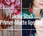 Lakme 9 To 5 Primer + Matte Lipstick in M19 Blush Book And MP7 Rosy Sunday: Review, Swatches and LOTD