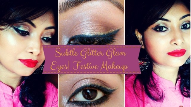 Subtle Glitter Glam Eye Make up Look | Festive Make up Look