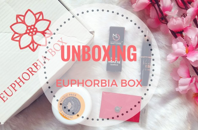 Euphorbia Box February Unboxing and Review